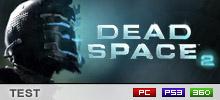 Dead Space 2 Test