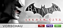 Batman: Arkham City Preview